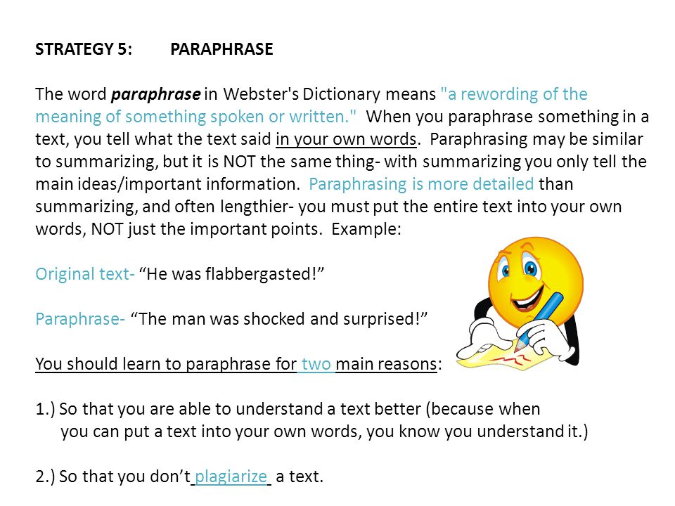 STRATEGY 5: PARAPHRASE