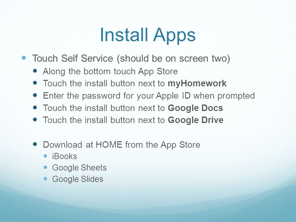 Install Apps Touch Self Service (should be on screen two)