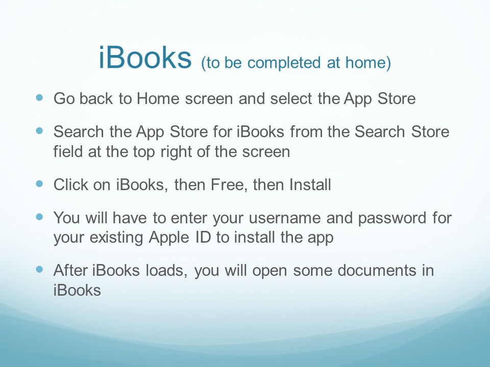 iBooks (to be completed at home)