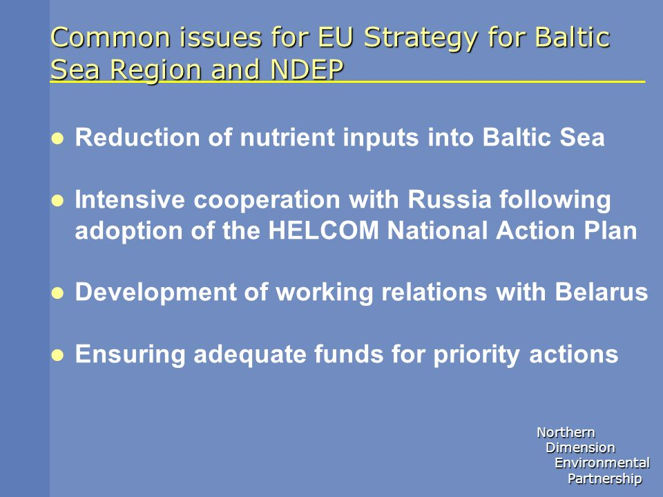 Common issues for EU Strategy for Baltic Sea Region and NDEP