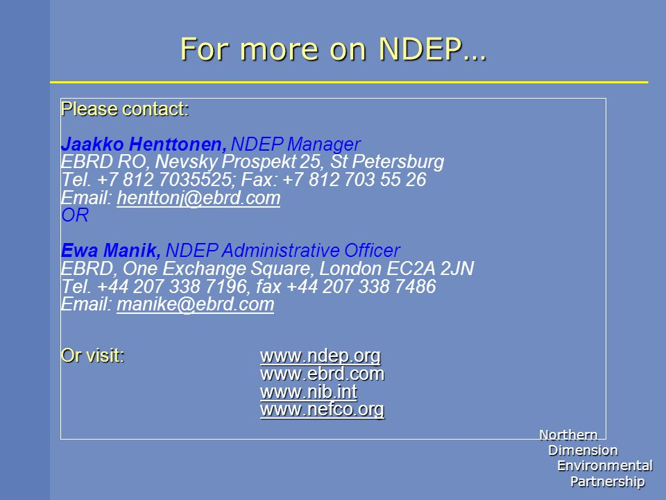 For more on NDEP… Please contact: Jaakko Henttonen, NDEP Manager