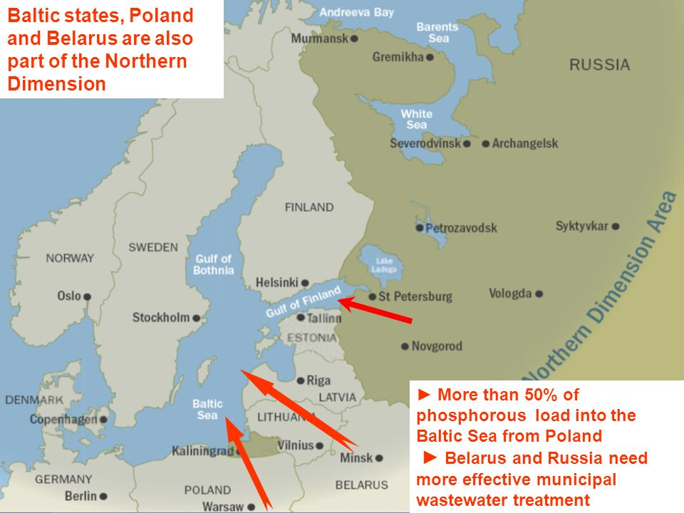 Baltic states, Poland and Belarus are also part of the Northern Dimension