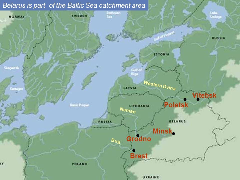 Belarus is part of the Baltic Sea catchment area