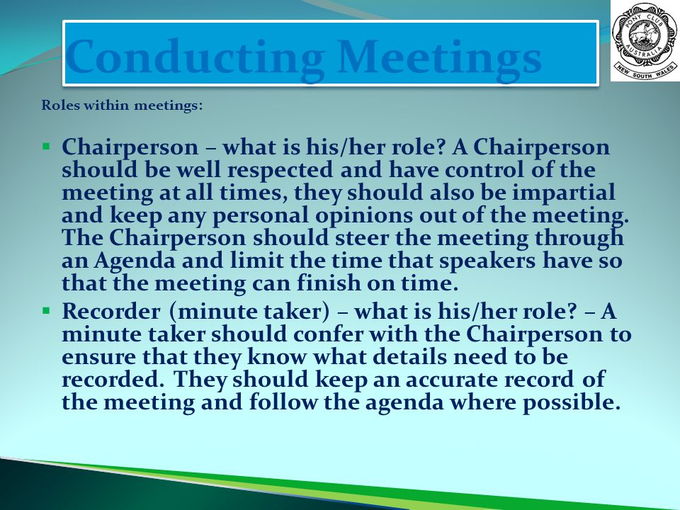 Conducting Meetings Roles within meetings: