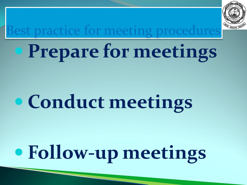 Best practice for meeting procedures