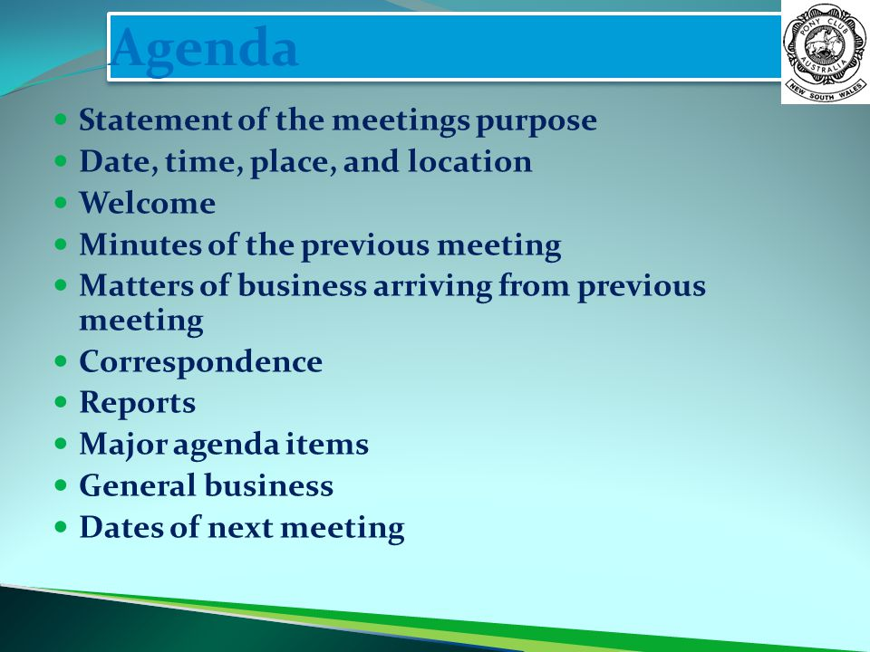 Agenda Statement of the meetings purpose