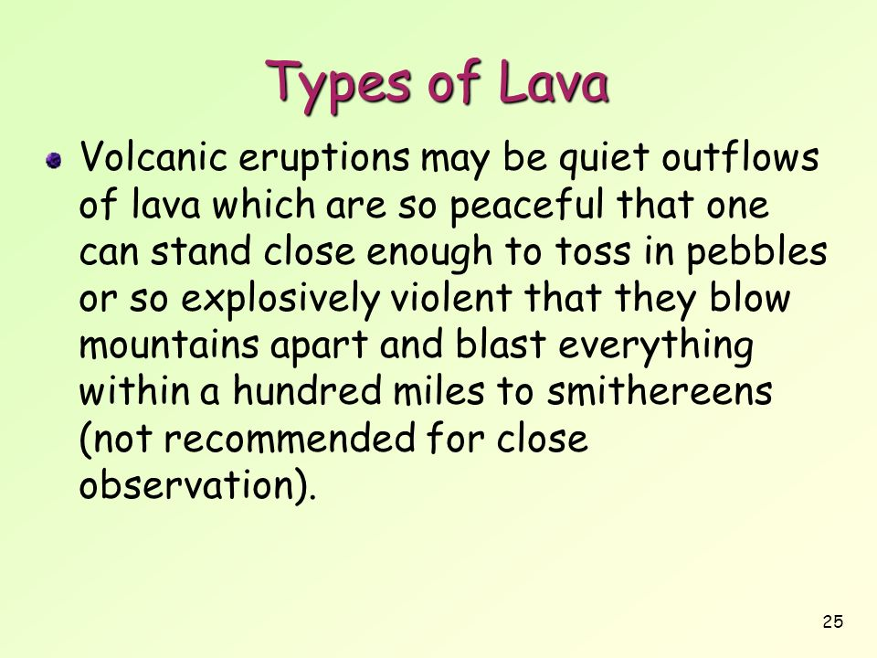 Types of Lava