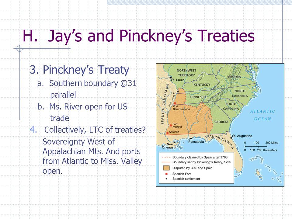 H. Jay's and Pinckney's Treaties