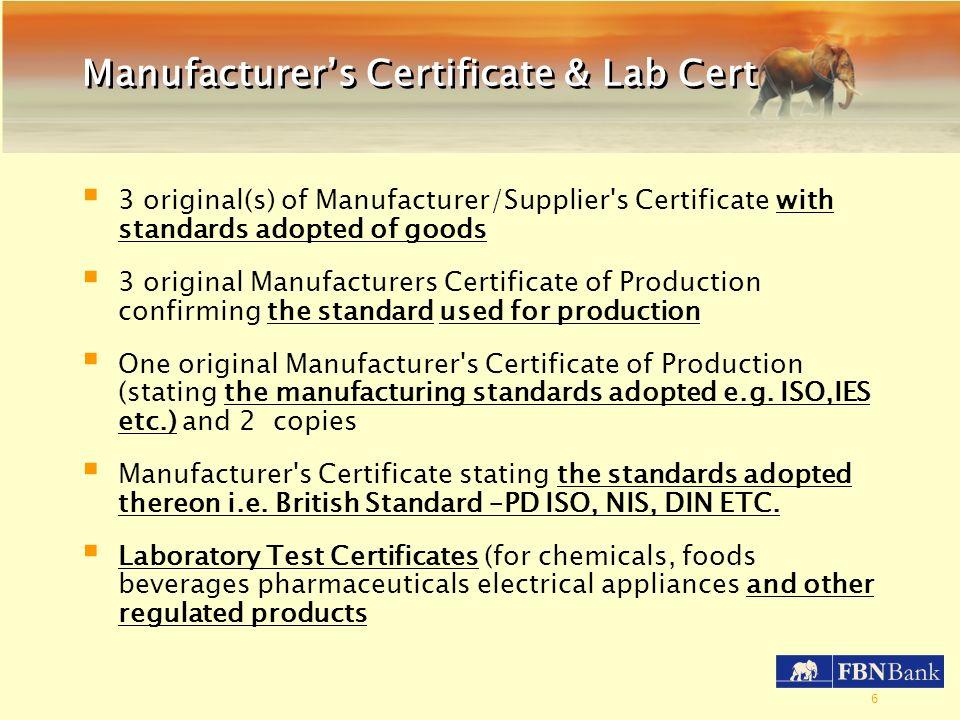 Manufacturer's Certificate & Lab Cert