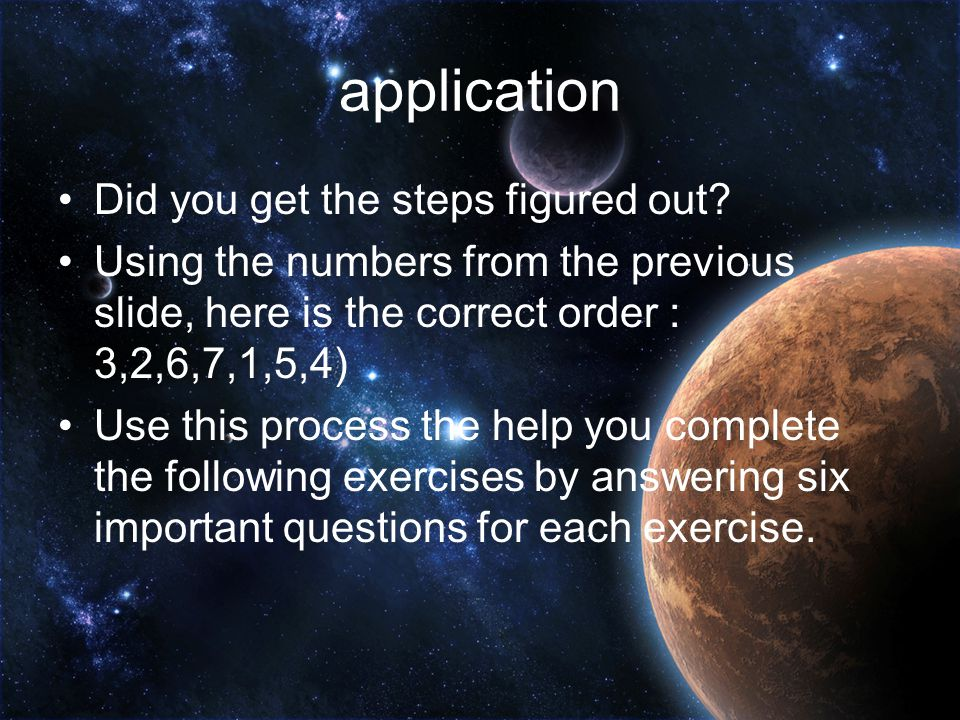 application Did you get the steps figured out