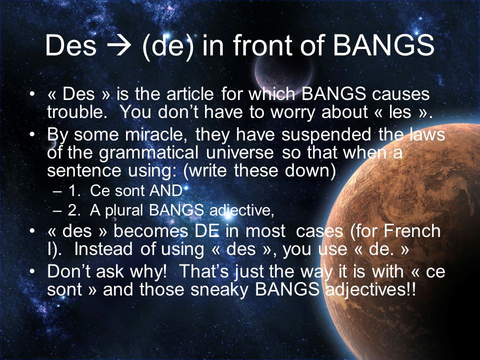 Des  (de) in front of BANGS