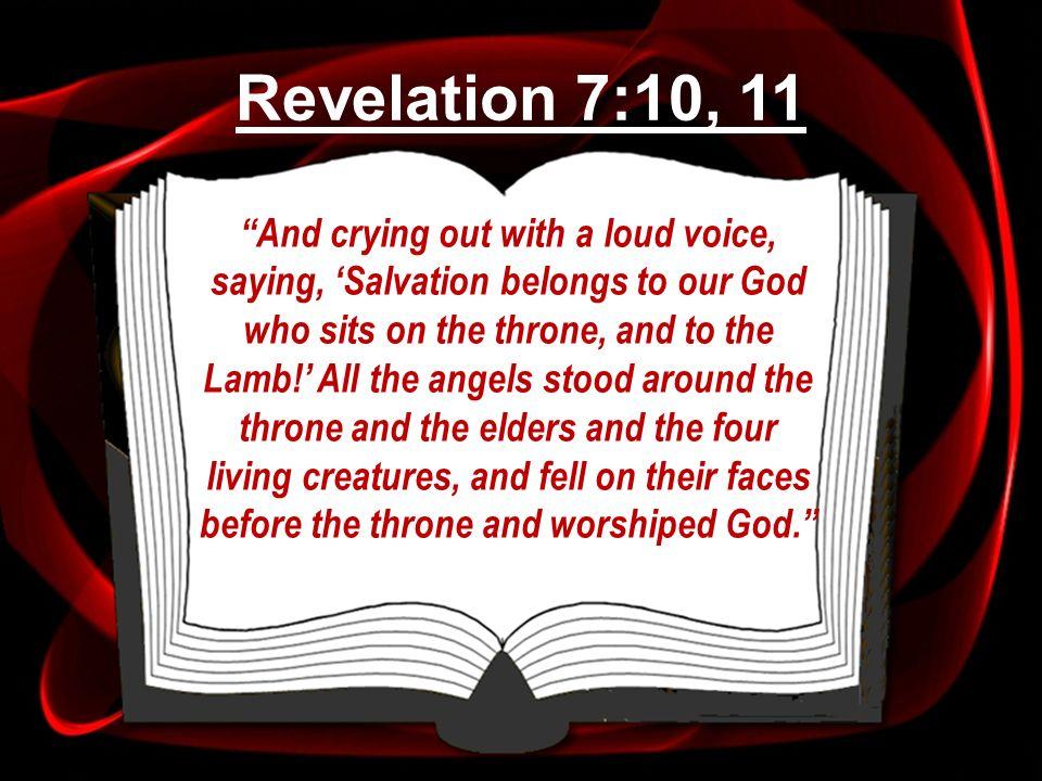 Revelation 7:10, 11
