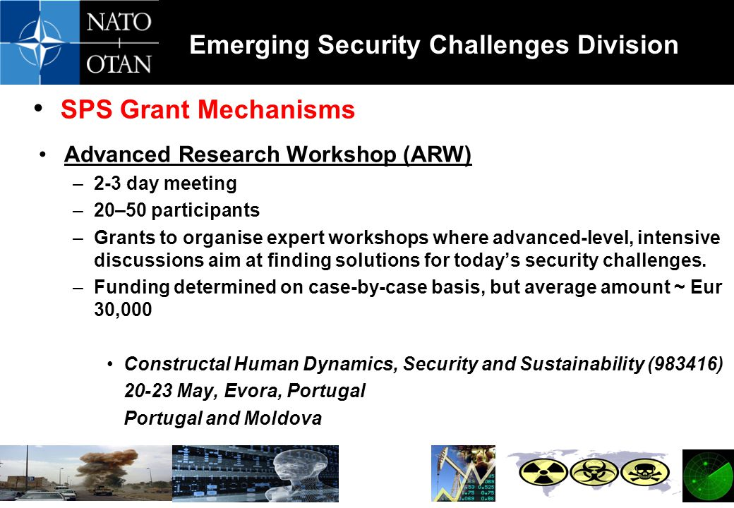 SPS Grant Mechanisms Advanced Research Workshop (ARW) 2-3 day meeting
