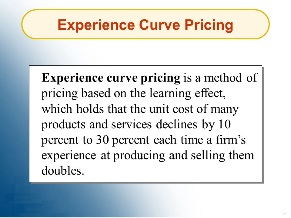 Experience Curve Pricing