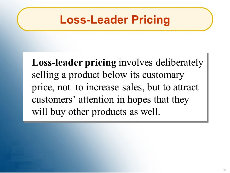 Loss-Leader Pricing