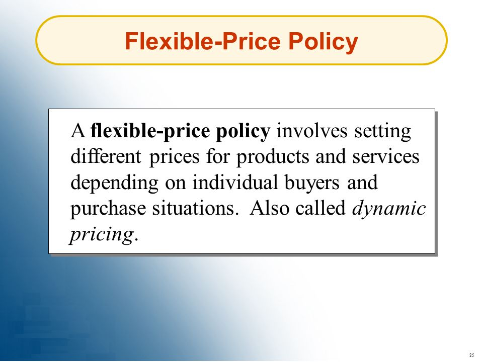 Flexible-Price Policy