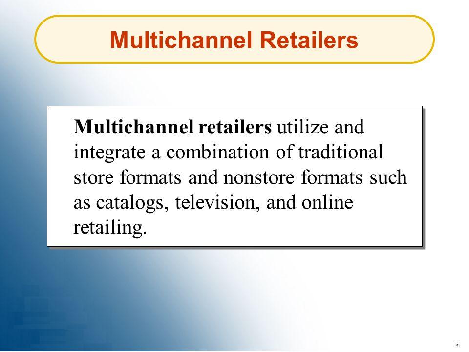 Multichannel Retailers