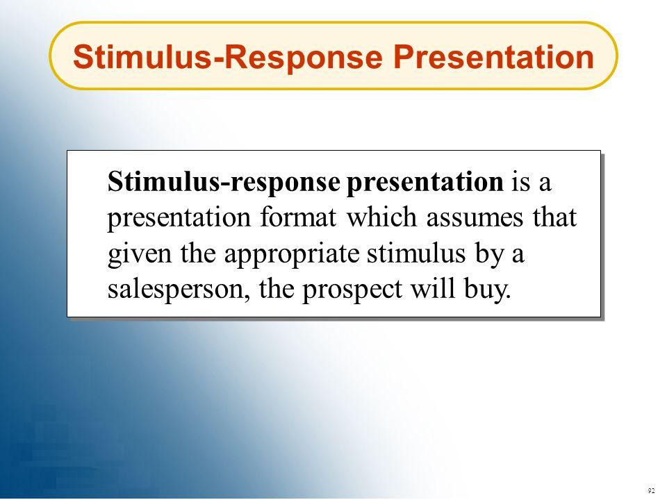 Stimulus-Response Presentation
