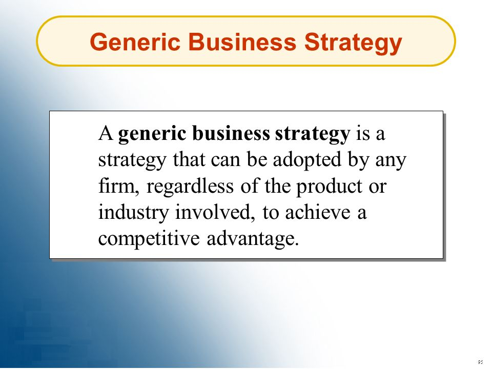 Generic Business Strategy