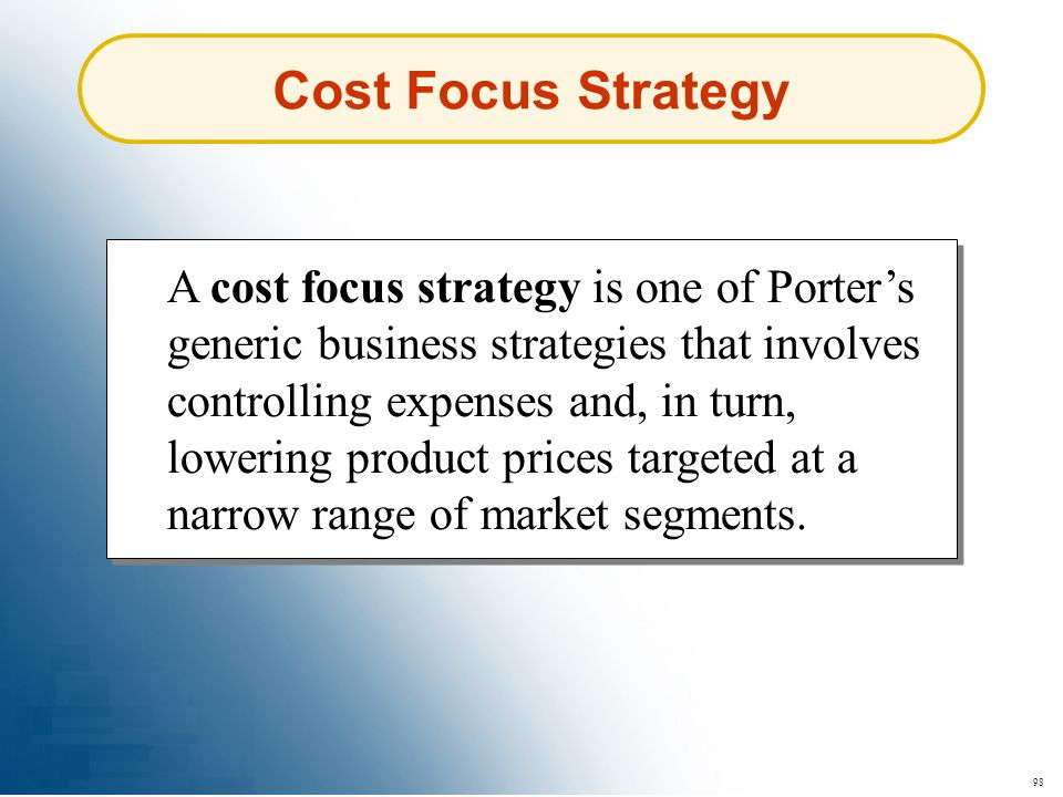 Cost Focus Strategy
