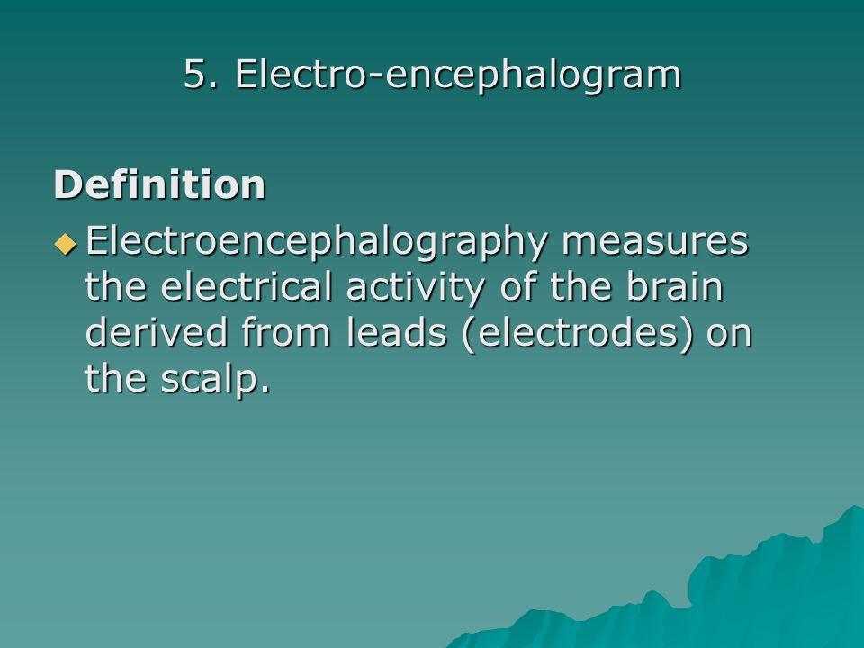 5. Electro-encephalogram