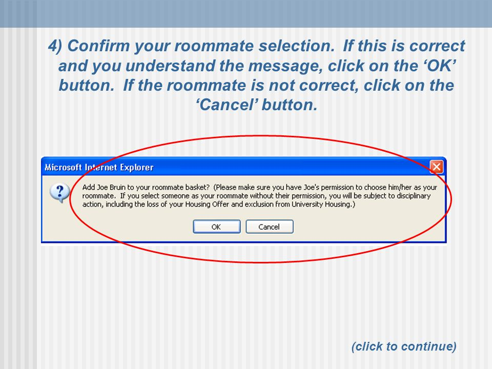 4) Confirm your roommate selection