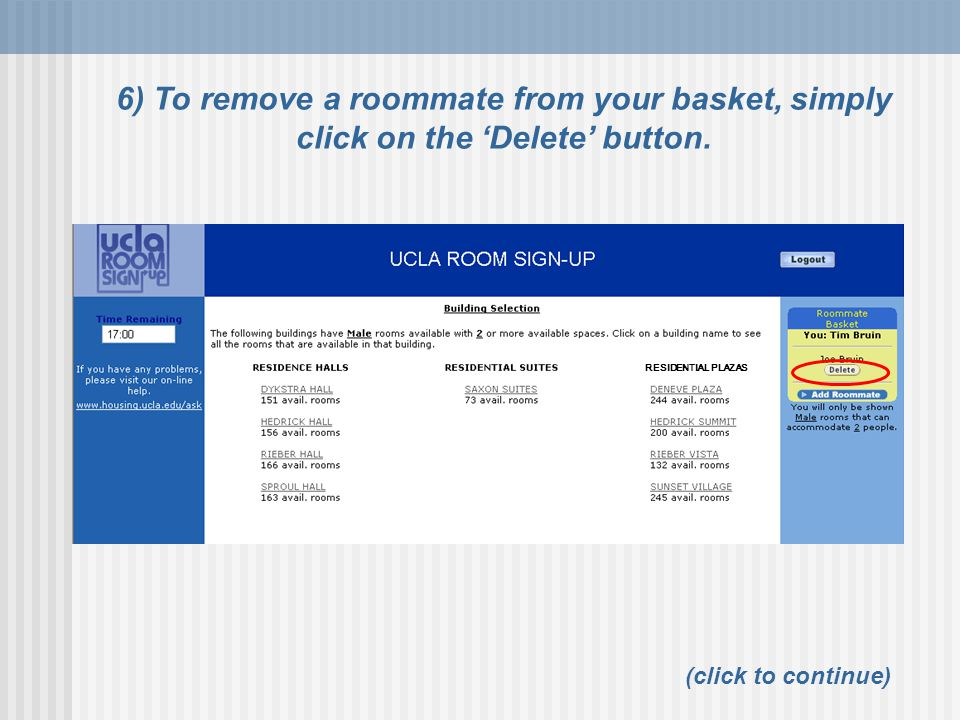6) To remove a roommate from your basket, simply click on the 'Delete' button.