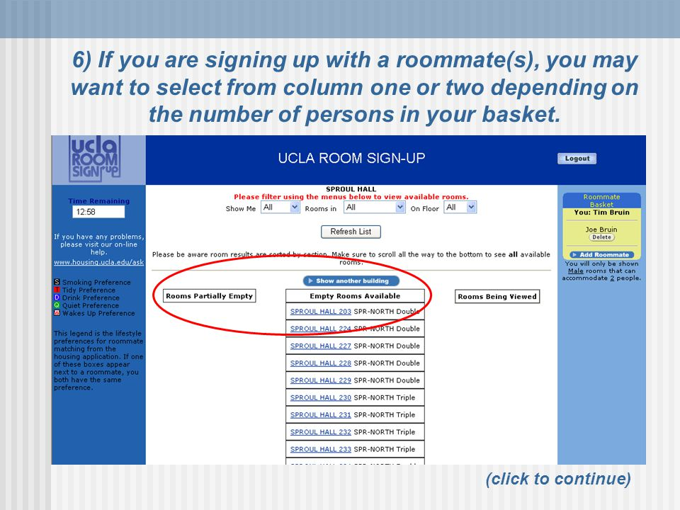 6) If you are signing up with a roommate(s), you may want to select from column one or two depending on the number of persons in your basket.
