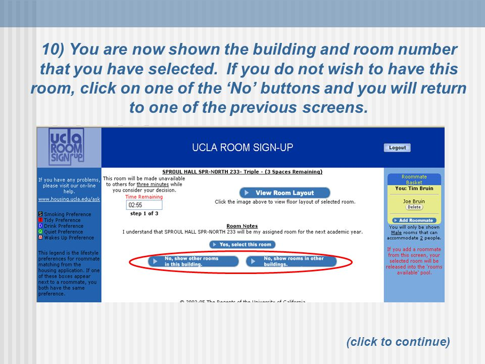 10) You are now shown the building and room number that you have selected. If you do not wish to have this room, click on one of the 'No' buttons and you will return to one of the previous screens.