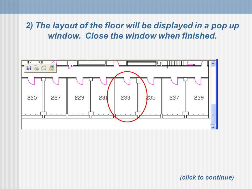 2) The layout of the floor will be displayed in a pop up window