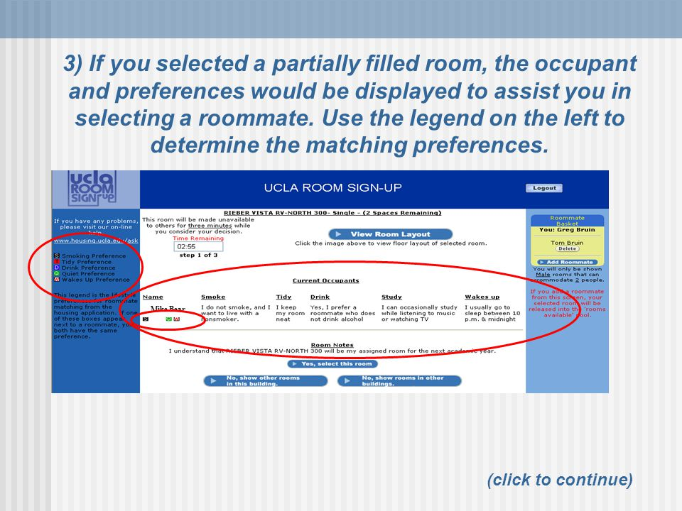 3) If you selected a partially filled room, the occupant and preferences would be displayed to assist you in selecting a roommate. Use the legend on the left to determine the matching preferences.