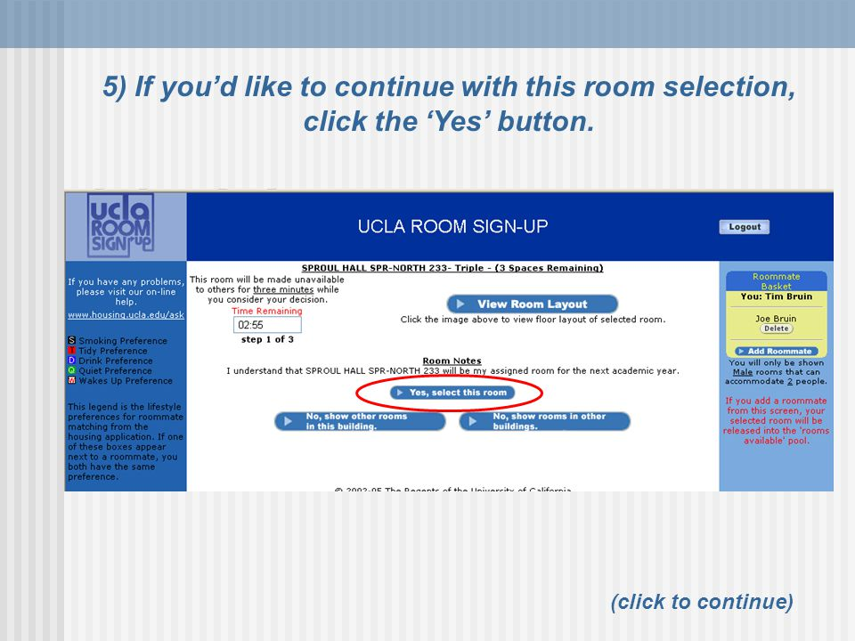 5) If you'd like to continue with this room selection, click the 'Yes' button.