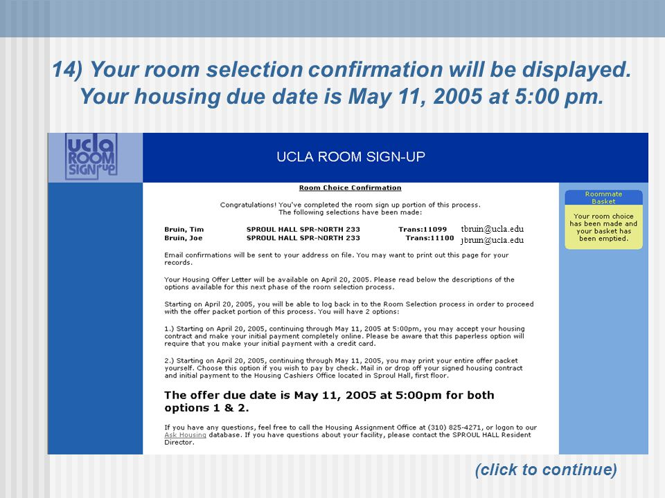 14) Your room selection confirmation will be displayed
