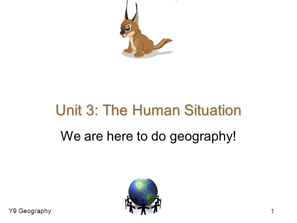 Unit 3: The Human Situation
