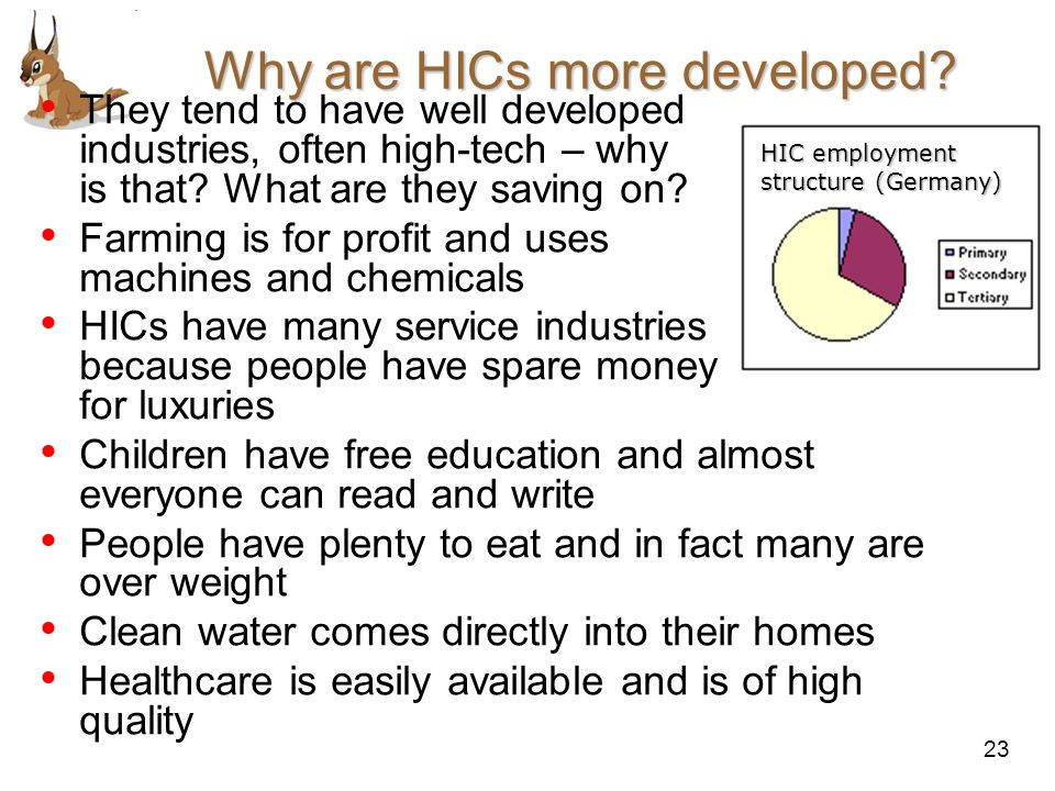 Why are HICs more developed