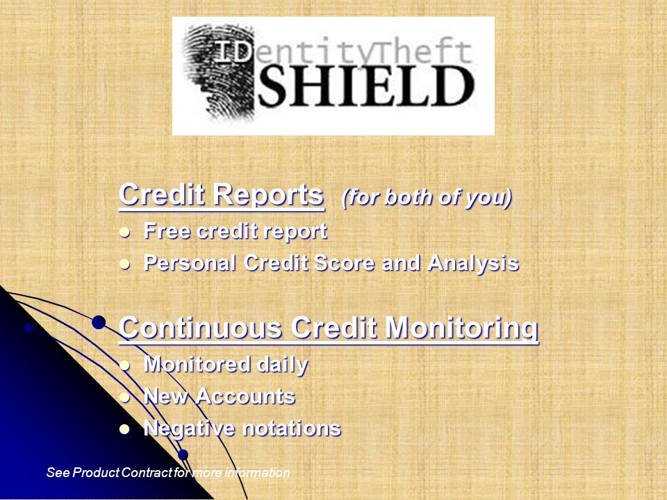 Credit Reports (for both of you)