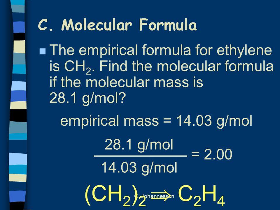 (CH2)2  C2H4 C. Molecular Formula