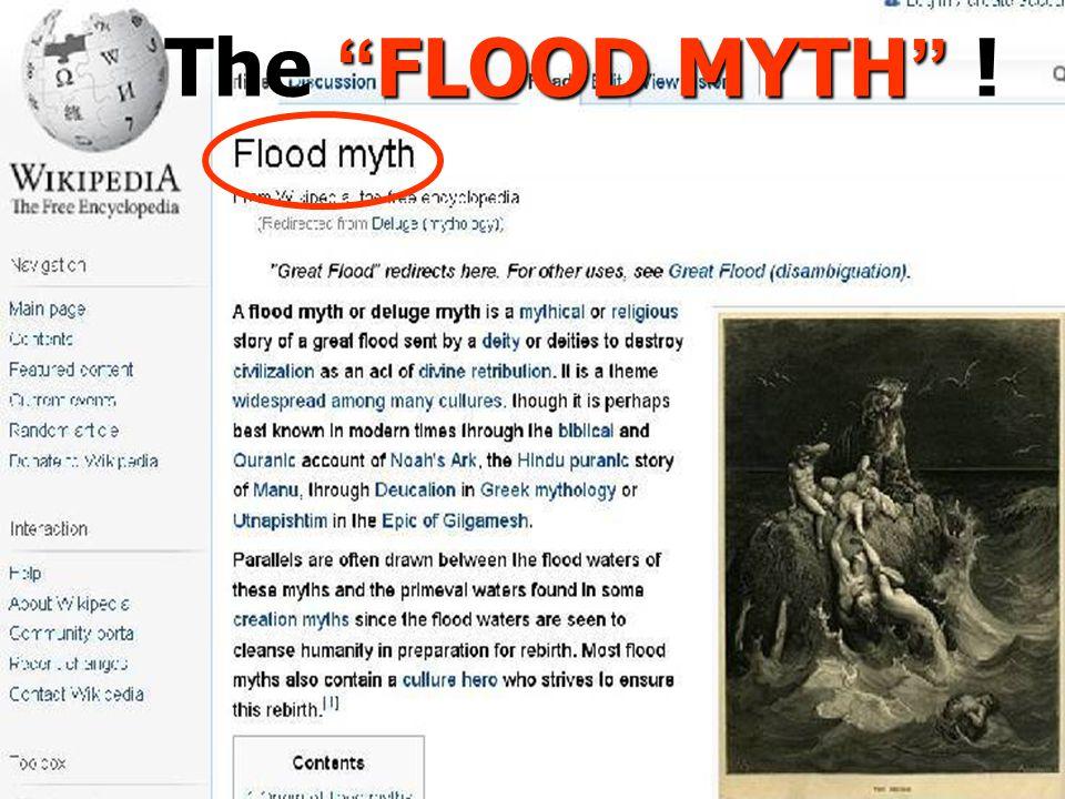 The FLOOD MYTH !