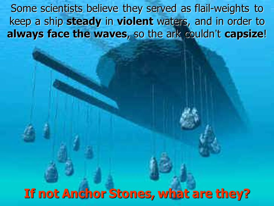 If not Anchor Stones, what are they