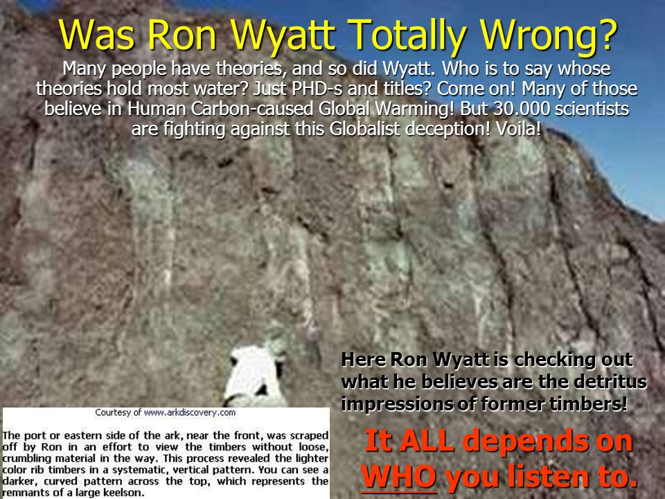 Was Ron Wyatt Totally Wrong
