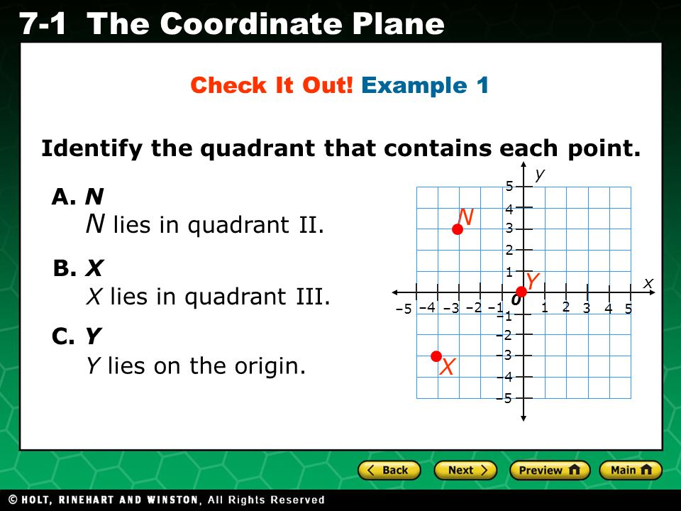 N lies in quadrant II. Check It Out! Example 1