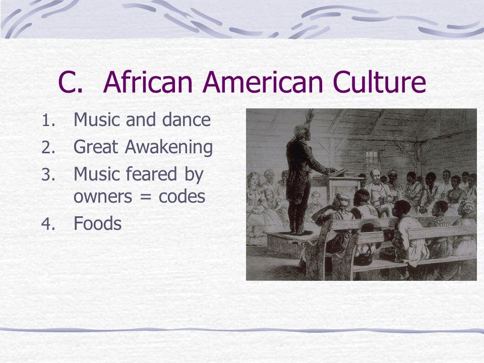 C. African American Culture