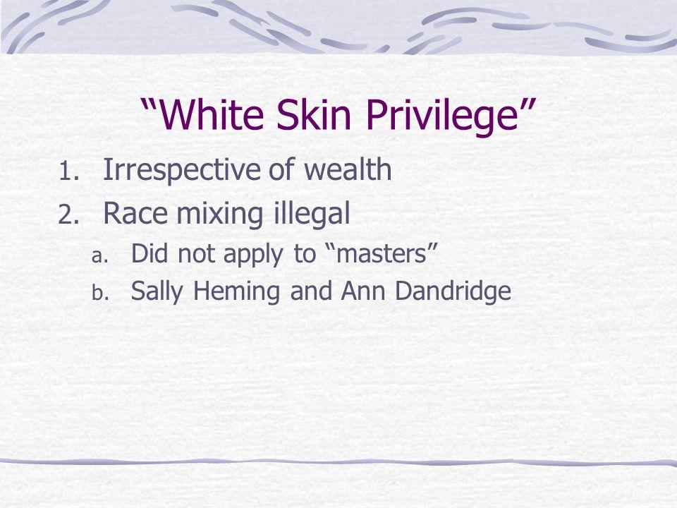 White Skin Privilege