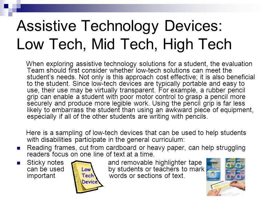 Assistive Technology Devices: Low Tech, Mid Tech, High Tech