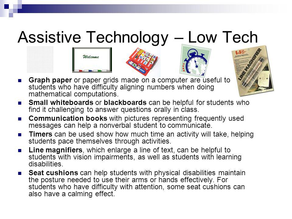 Assistive Technology – Low Tech
