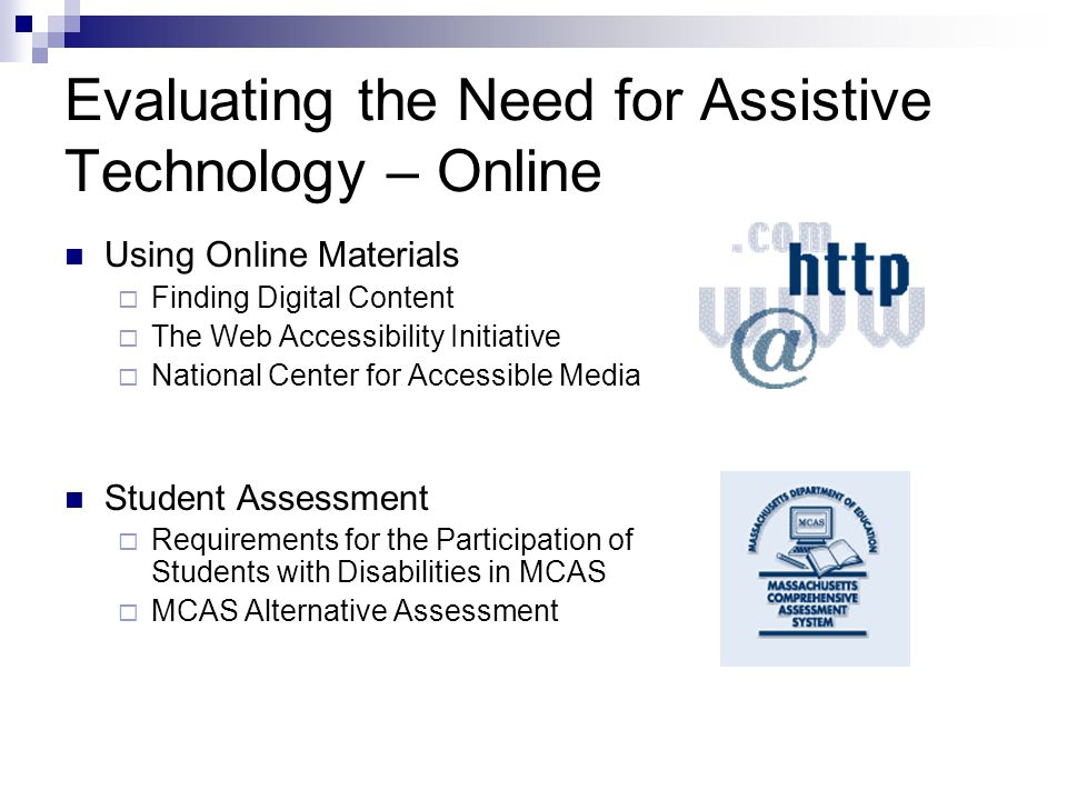 Evaluating the Need for Assistive Technology – Online
