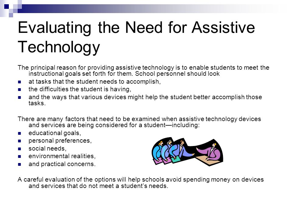 Evaluating the Need for Assistive Technology