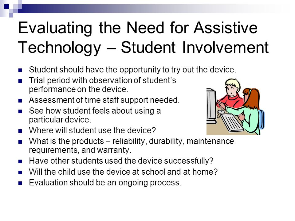 Evaluating the Need for Assistive Technology – Student Involvement