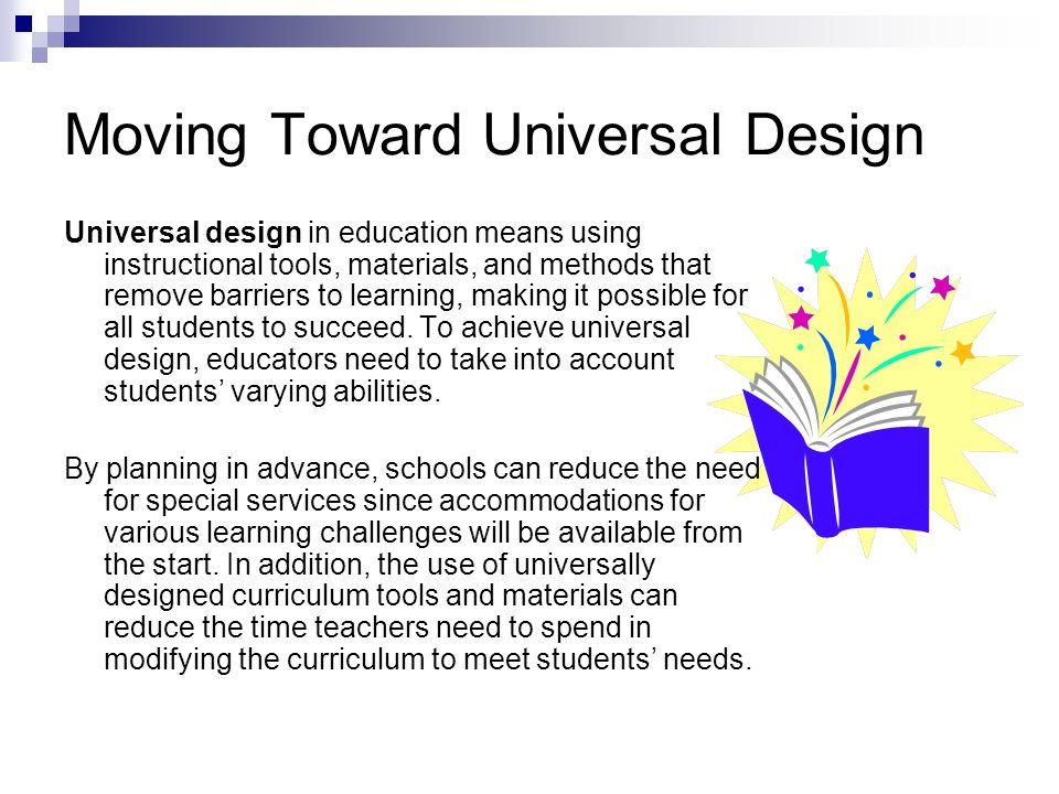 Moving Toward Universal Design