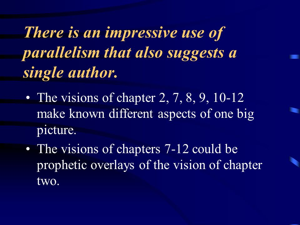 There is an impressive use of parallelism that also suggests a single author.